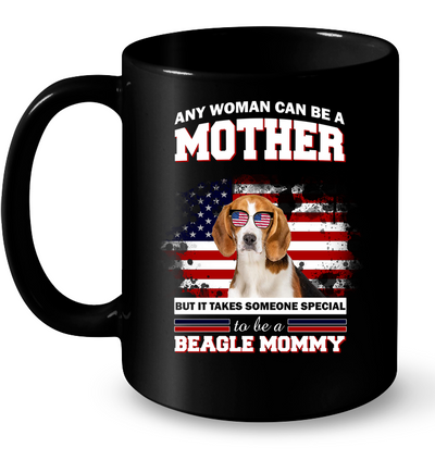 It Takes Someone Special To Be A Beagle Mommy With American Flag