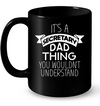 It's A Secretary Dad Thing Mug