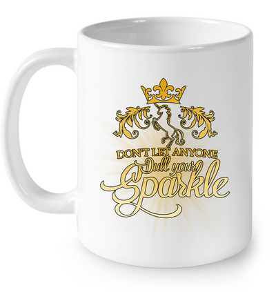 Don't Let Anyone Dull Your Sparkle Unicorn Mug