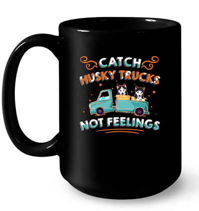 Catch Husky Trucks