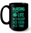 No Sleep No Cash No Time Mug