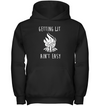 Getting Lit Ain't Easy T Shirt