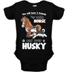 You Will Have Two Friends Horse Husky T Shirt