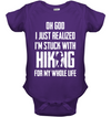 I'm Stuck With Hiking T Shirt