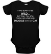 Cat - I Was Born To Be Wild T Shirt
