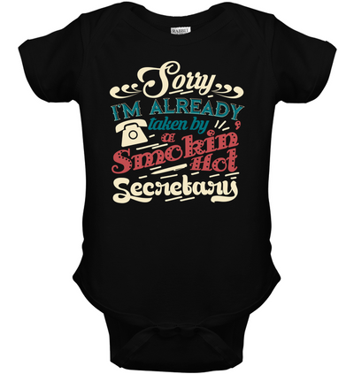 Sorry I'm Already Taken By Secretary T Shirt