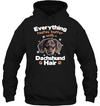 Everything Tastes Better With Dachshund Hair T Shirt