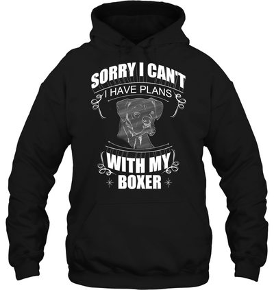 Sorry I Can't Boxer T Shirt