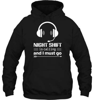Dispatcher Night Shift Is Calling And I Must Go T Shirt