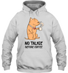 No Talkie Before Coffee Pitbull T Shirt