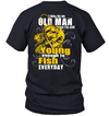 I'm Still Young Enough To Fish Everyday T Shirt