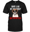 Don't Like My Attitude Boxer T Shirt