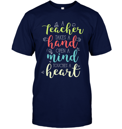 A Teacher Takes A Hand T Shirt