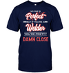 Welder - No One Is Perfect T Shirt