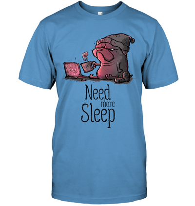 Pug - Need More Sleep T Shirt Ver3