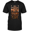 I'm A Math Teacher Of Course I Have Problems T Shirt