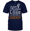 My Mind Up In Here, Up In Here Daddy T Shirt