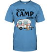 Never Camp Alone Greyhound T Shirt