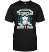 Husky Technician Dad T Shirt