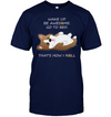 That's How I Roll Corgi T Shirt