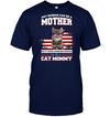 It Takes Someone Special To Be A Cat Mommy With American Flag T Shirt
