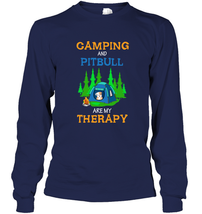 Camping And Pitbull Are My Therapy T Shirt