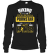 Hiking Saved Me From Being A Pornstar T Shirt