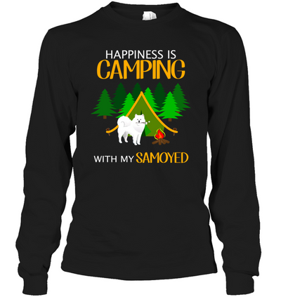 Happiness Is Camping With My Samoyed T Shirt