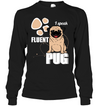 I Speak Fluent Pug T Shirt