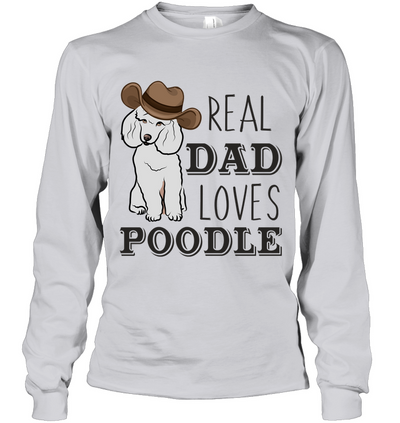 Real Dad Loves Poodle T Shirt