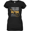 Guitarist - I Don't Make Mistakes T Shirt