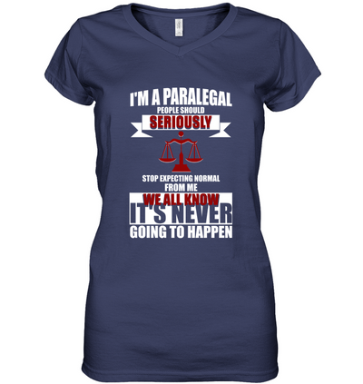I'm A Paralegal People Should Seriously T Shirt