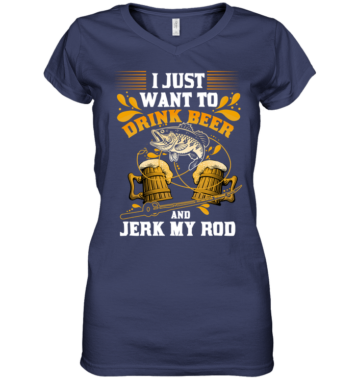 52c24049 I Just Want To Drink Beer Fishing T Shirt - Gift For Crush
