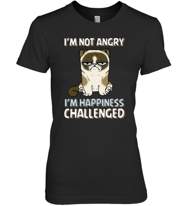 I'm Not Angry I'm Happiness Challenged Cat T Shirt