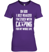 I'm Stuck With Camping T Shirt