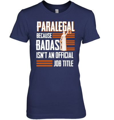 Paralegal Isn't An Official Job Title T Shirt