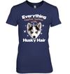 Everything Tastes Better With Husky Hair T Shirt