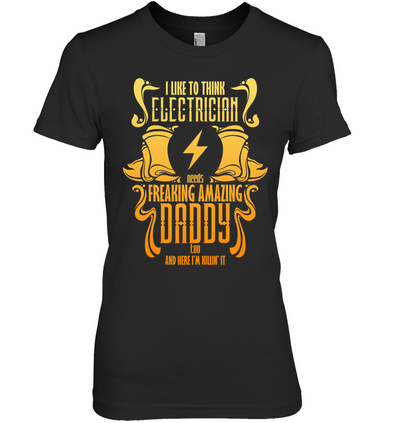 I Like To Think Electrician T Shirt