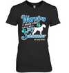 Warning I May Start Talking About My Schnauzer T Shirt