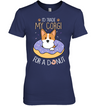 I'd Trade My Corgi T Shirt