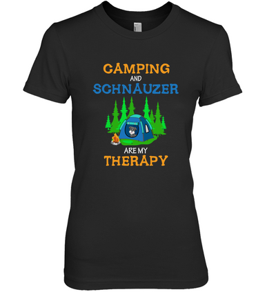 Camping And Schnauzer Are My Therapy T Shirt