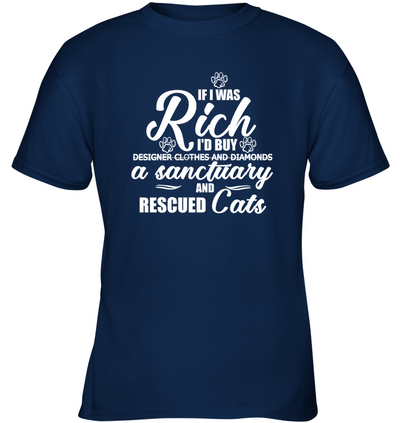 If I Was Rich I'd Buy A Sanctuary And Rescued Cats T Shirt V2