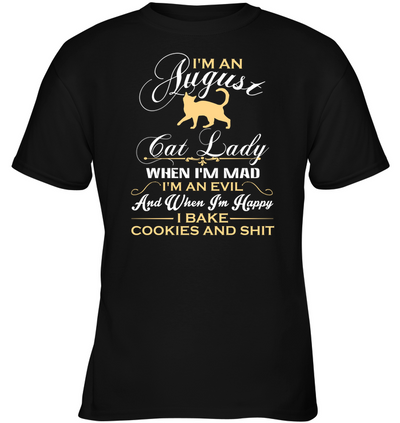 I'm An August Cat Lady T Shirt