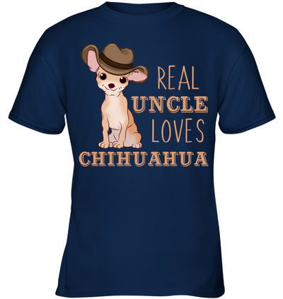 Real Uncle Loves Chihuahua T Shirt