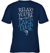 Relax! You're On Lake Time T Shirt