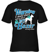 Warning I May Start Talking About My Boxer T Shirt