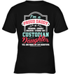 I'm A Proud Daddy Custodian T Shirt