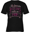 My Favorite Secretary Calls Me Mom T Shirt V2