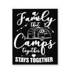 A Family That Camps Together Stays Together Camping Canvas Print