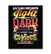 We're All Got Both Light And Dark Canvas Print